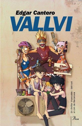 9788475882529: Vallvi: Un thriller impecable i delirant al cim de Barcelona (A TOT VENT-BETA)