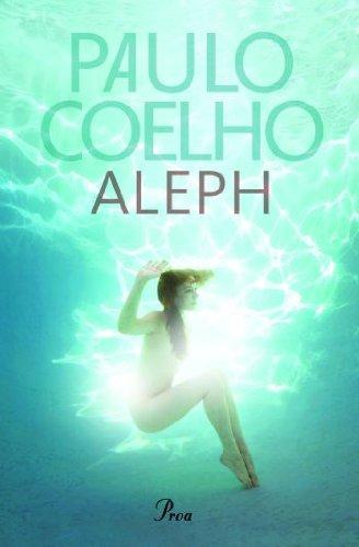 9788475882574: Aleph (Paulo Coelho)