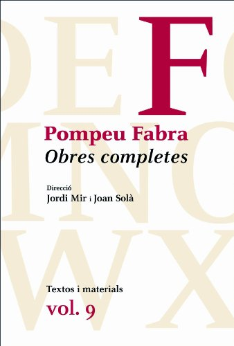 9788475883731: Obres Completes Pompeu Fabra. Vol IX