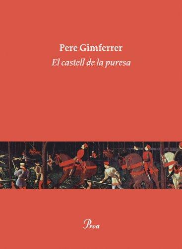 El castell de la puresa: Gimferrer, Pere