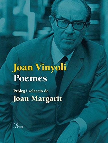 Poemes : Pròleg i selecció de Joan: Vinyoli, Joan