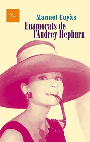 9788475885346: Enamorats de l'Audrey Hepburn