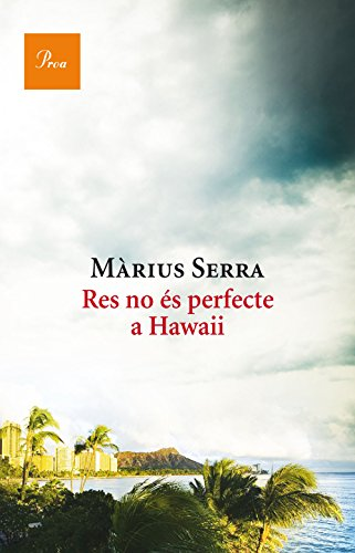 9788475886046: Res no és perfecte a Hawaii (A TOT VENT-RÚST)
