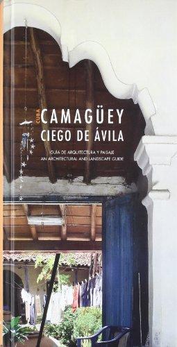 9788475952086: Guía de arquitectura y paisaje de Camagüey y Ciego de Ávila (Cuba)