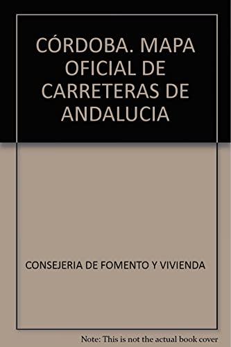 Cordoba Mapa Oficial De Carreteras De Andalucia By Consejeria De