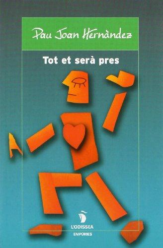 9788475960715: Tot et sera pres (L'Odissea) (Catalan Edition)
