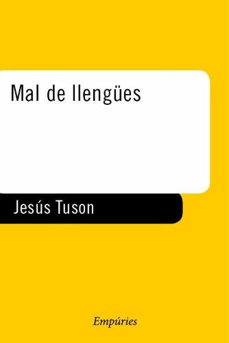 Mal de llengües. A l'entorn dels prejudicis: Tuson Valls, Jesús