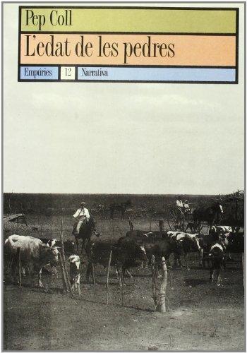 9788475962269: L'edat de les pedres (Narrativa) (Catalan Edition)