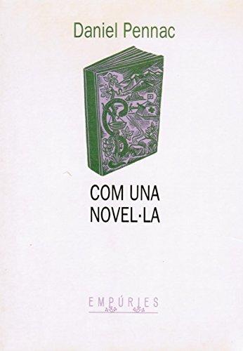 9788475963815: Com una novel·la
