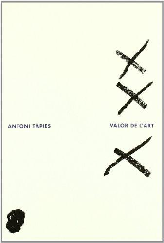 9788475963907: Valor de l'art