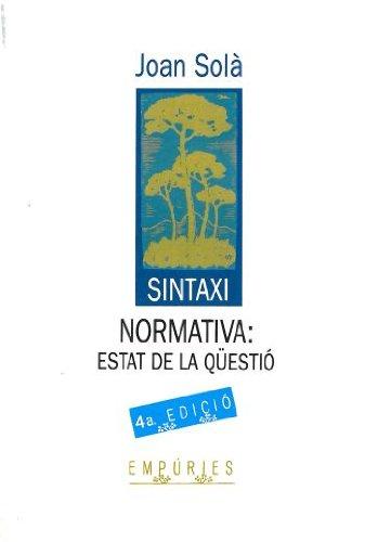 9788475964348: Sintaxi normativa: Estat de la qüestió (Biblioteca universal Empúries) (Catalan Edition)