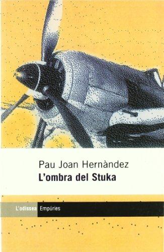 9788475965680: L'ombra del Stuka (L'odissea) (Catalan Edition)