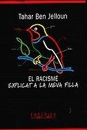 9788475965826: El racisme explicat a la meva filla (BIBLIOTECA UNIVERSAL EMPURIES)
