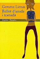 9788475966434: Bitllet d'anada i tornada (Narrativa) (Catalan Edition)