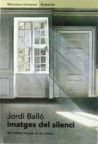 Imatges del silenci: Els motius visuals en: Jordi Ballo