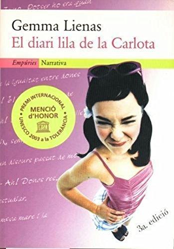 9788475967943: El diari lila de la Carlota (EMPURIES NARRATIVA)