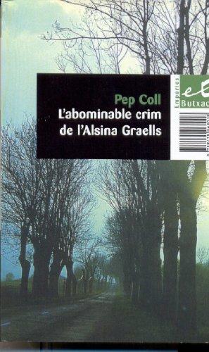 9788475968018: L'abominable crim de l'Alsina Graells