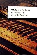 El pianista del gueto de Varsovia: Szpilman, Wladyslaw