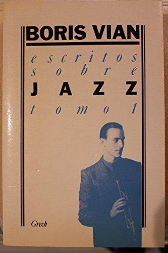 9788475970110: Escritos sobre jazz.; tomo 1