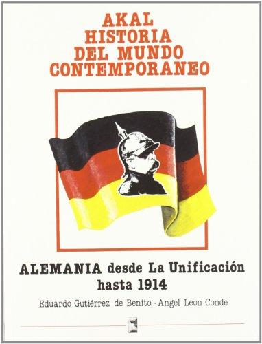 9788476000434: Alemania Desde La Unificacion Hasta 1914 (Spanish Edition)
