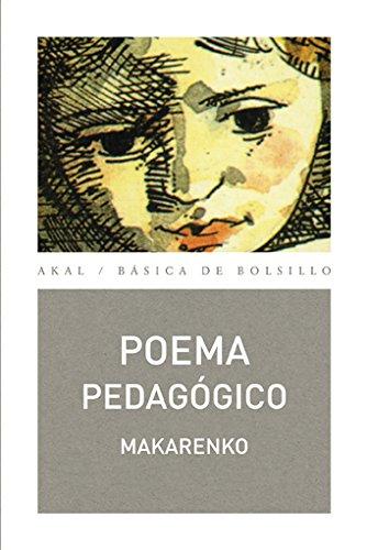Poema Pedagogico/ Pedagogical Poem (Basica De Bolsillo: Makarenko, Anton Semionovich