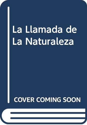 9788476000656: La Llamada de La Naturaleza