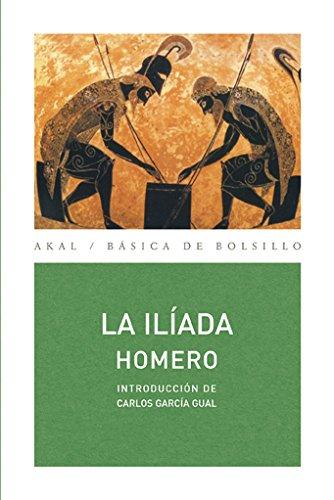 La Iliada/ The Iliad (Basica De Bolsillo: Homer