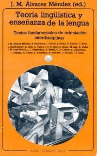 Teoría lingüística y enseñanza de la lengua: Juan Manuel Álvarez