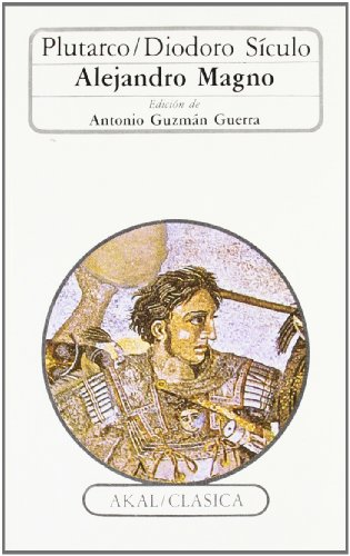 9788476001080: Alejandro Magno / Alexander the Great (Clasica / Classic) (Spanish Edition)