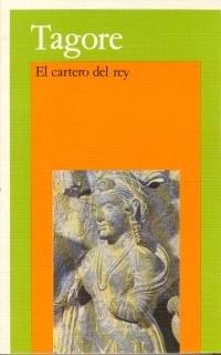 El Cartero del Rey (Spanish Edition): Rabindranath Tagore
