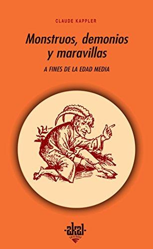 MONSTRUOS, DEMONIOS Y MARAVILLAS A FINES DE: Kappler, Claude
