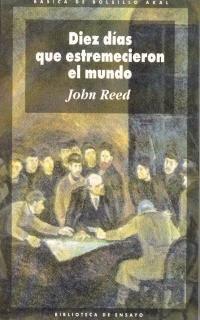 Diez Dias Que Estremecieron El Mundo (Spanish Edition) (8476001428) by John Reed