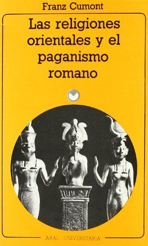 9788476001653: Las religiones orientales y el paganismo romano (Universitaria)