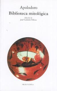 9788476001790: Biblioteca mitologica / Mythological Library (Clasica) (Spanish Edition)