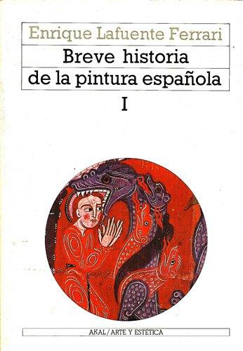 9788476001813: Breve Historia de La Pintura Espanola I (Spanish Edition)