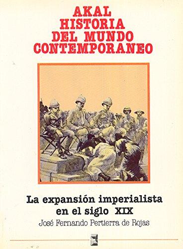 9788476001998: La expansión imperialista en el siglo XIX