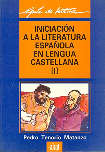 I).Iniciación a la literatura española.(guias lectura): Tenorio Matanzo, Pedro