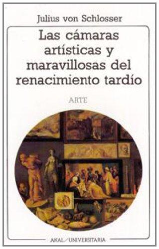 9788476002520: Las cámaras artísticas y maravillosas del renacimiento tardío: 114 (Universitaria)