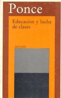 9788476002551: Educación y lucha de clases. (Bolsillo)