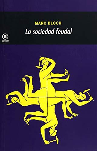 9788476002629: La sociedad feudal (Universitaria)