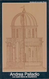 9788476003282: Cuatro libros de arquitectura / Four Books on Architecture (Fuentes De Arte) (Spanish Edition)