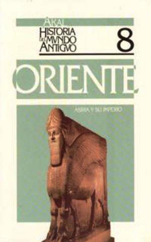 9788476003336: Asiria y su imperio. (Historia del mundo antiguo)