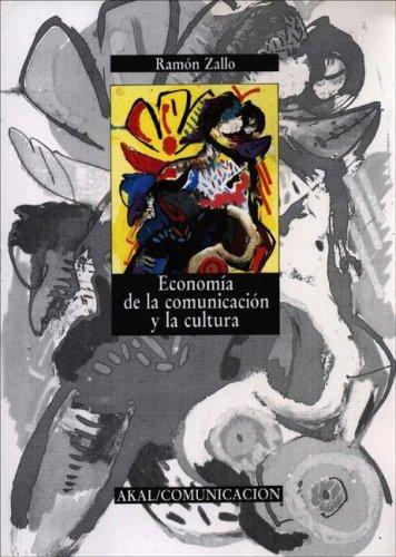 9788476003404: Economia de La Comunicacion y La Cultura (Spanish Edition)