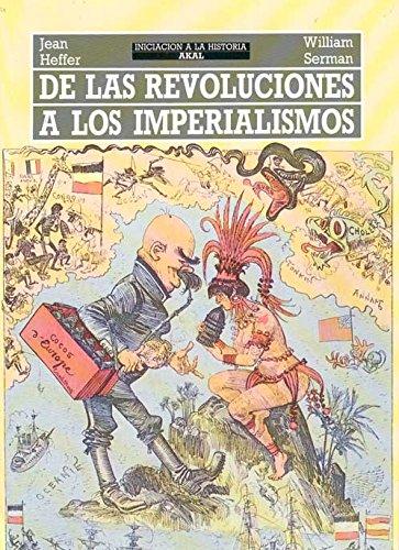 De las revoluciones a los imperialismos /: Heffer, Jean; Serman,