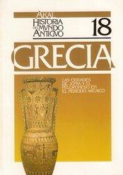 9788476003701: Las ciudades de Jonia y el Peloponeso en el periodo arcaico. (Historia del mundo antiguo)