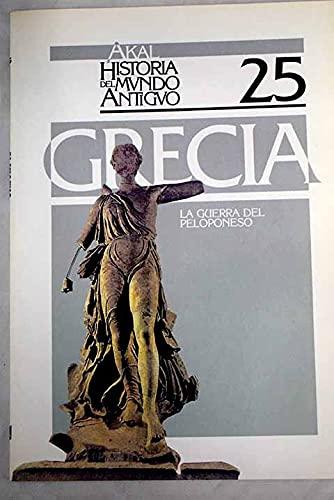9788476003893: La guerra del Peloponeso. (Historia del mundo antiguo)