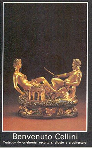 9788476003923: Tratado de Orfebreria, Escultura, Dibujo y Arqui (Spanish Edition)
