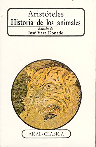 9788476004029: Historia De Los Animales/ History of Animals (Clasica) (Spanish Edition)