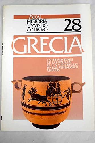 9788476004302: Las condiciones en las polis en el siglo IV y su reflejo en los pensadores griegos. (Historia del mundo antiguo)