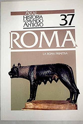 9788476004852: Roma - La Roma Primitiva (Spanish Edition)